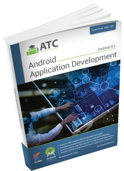 Android Application Development Version 8, Oreo , Kotlin