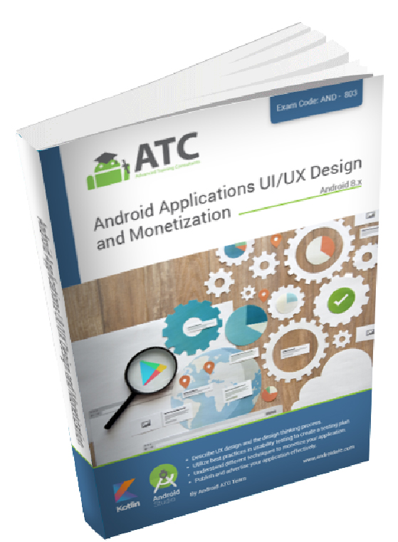 Android Applications UI/UX Design and Monetization Techniques , Oreo , Kotlin