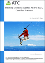 Training Skills for Android™ ATC Certified Trainer